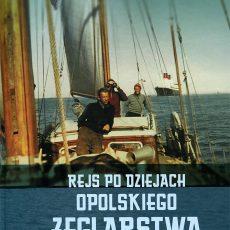 "I Opolski Plebiscyt Żeglarski ""Dar Opola"""